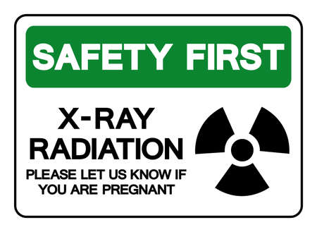 Safety First X-Ray Radiation Please Let Us Know If You Are Pregnant Symbol Sign, Vector Illustration, Isolate On White Background Label. EPS10