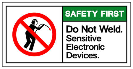Safety First Do Not Weld Sensitive Electronic Devices Symbol Sign, Vector Illustration, Isolate On White Background Label .EPS10  イラスト・ベクター素材