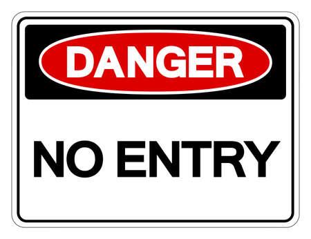 Danger No Entry Symbol Sign, Vector Illustration, Isolated On White Background Label .EPS10