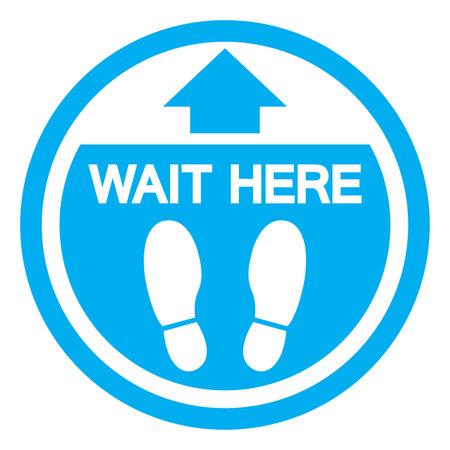Wait Here Symbol, Vector  Illustration, Isolated On White Background Label. EPS10