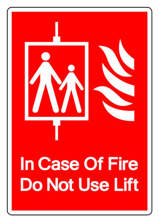 In Case Of Fire Do Not Use Lift Symbol Sign, Vector Illustration, Isolate On White Background Label .
