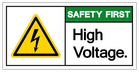 Safety First High Voltage Symbol Sign ,Vector Illustration, Isolate On White Background Label.