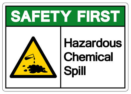 Safety First Hazardous Chemical Spill Symbol Sign ,Vector Illustration, Isolate On White Background Label .EPS10