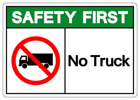 Safety First No Truck Symbol Sign, Vector Illustration, Isolate On White Background Label .EPS10