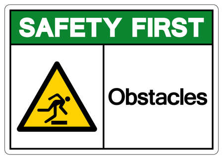 Safety First Obstacles Symbol Sign, Vector Illustration, Isolate On White Background Label .EPS10