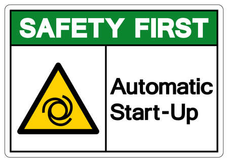 Safety First Automatic Start-Up Symbol ,Vector Illustration, Isolate On White Background Label. EPS10