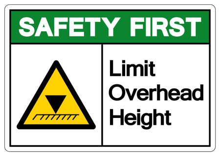 Safety First Limit Overhead Height Symbol Sign, Vector Illustration, Isolated On White Background Label. EPS10