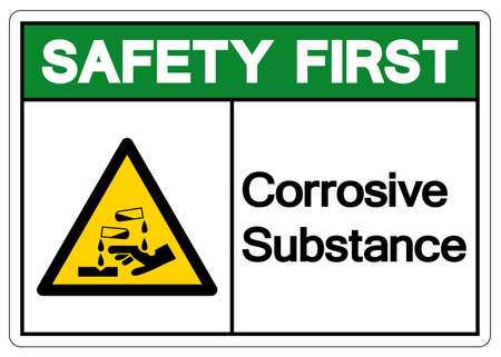 Safety First Corrosive Substance Symbol ,Vector Illustration, Isolate On White Background Label. EPS10
