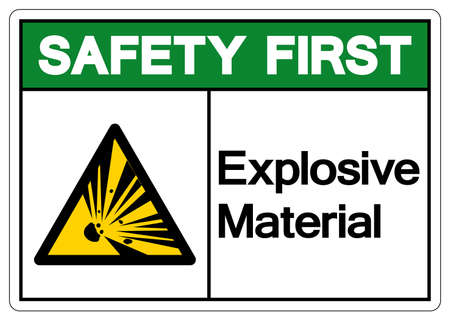 Safety First Explosive Material Symbol, Vector Illustration, Isolate White On Background Label. EPS10