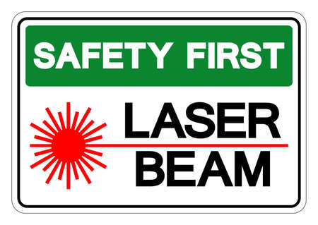 Safety First Laser Beam Symbol Sign, Vector Illustration, Isolate On White Background Label .EPS10