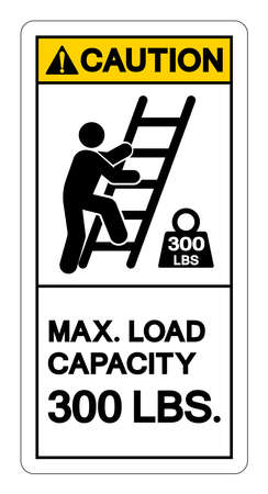 Caution Max Ladder Capacity 300 LBS Symbol Sign, Vector Illustration, Isolate On White Background Label .EPS10