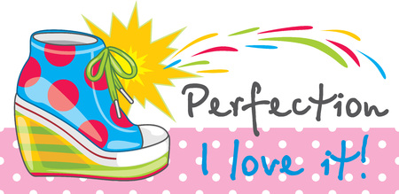 Female bright trendy sneakers with Perfection, I love it lettering. Ilustração