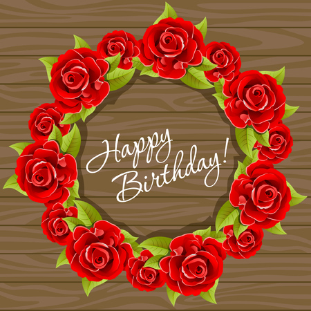 Wreath with red roses on the wood texture. Happy birthday greeting card template