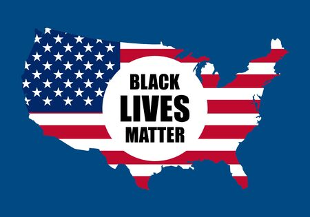 Black lives matter text on USA map and national flag. Stop racism. stop violence..