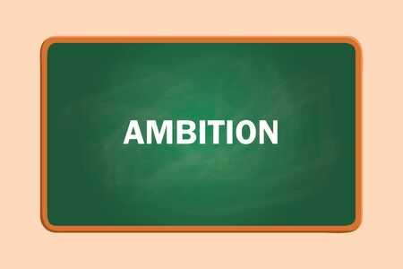 green board: ambition text with green board chalk effect graphic illustration