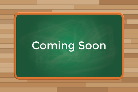 pending: coming soon sign or symbol text with green board chalk graphic illustration Illustration