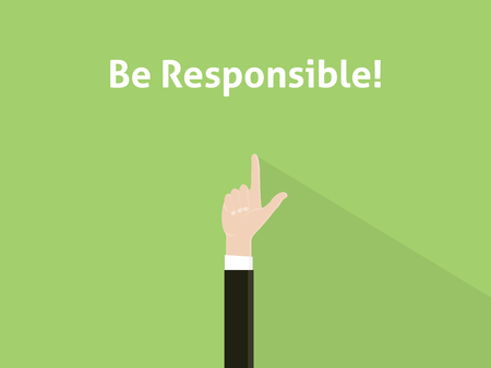 responsible: be responsible text with hand raising flat style vector graphic illustration