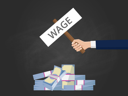 wage concept with hand holding a banner text with stack of money vector graphic illustration