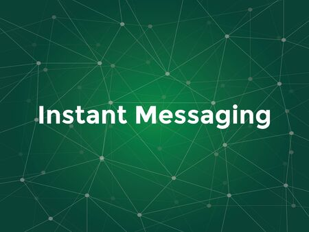 instant messaging: instant messaging technology offers you a real-time text transmission over the Internet