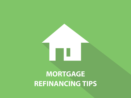 refinancing: Mortgage refinancing tips white text illustration with white house silhouette and green background vector Illustration
