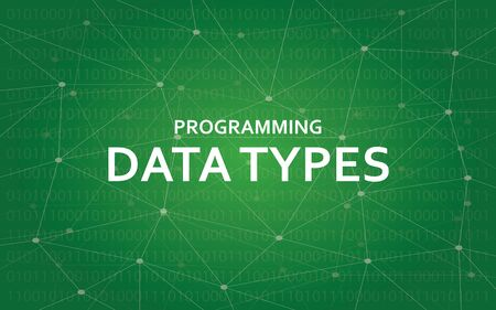 constant: Programming data types white text illustration with green constellation map as background Illustration