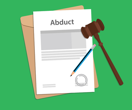 abduct: Abduct text on stamped paperwork illustration with judge hammer and folder document with green background Illustration