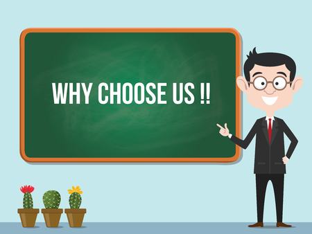 why choose us concept with business man standing for promotion business advertisement vector illustration