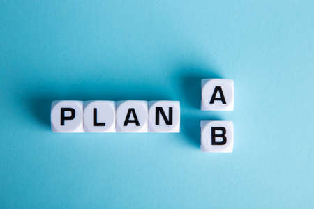 Choice of plan a or plan b. Business strategy, failure analysis and not give up.