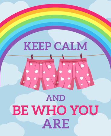 keep calm and be who you are illustration with pants and rainbow