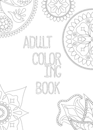 Adult coloring book cover, vertical vector illustration with mandala and hand written text. Coloring page with indian and arabic mandalas. Graphic design elements outlined. Monochrome vertical banner