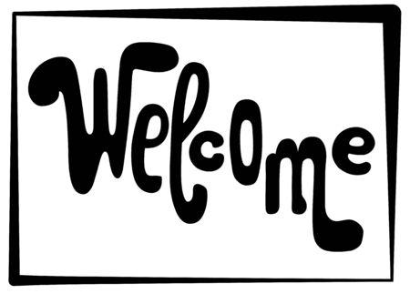 Welcome lettering inscription. Illustration
