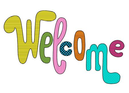 Welcome playful inscription with colorful textures on white background. Иллюстрация