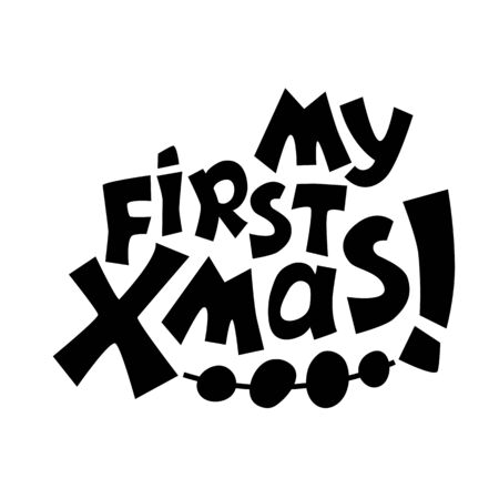 My first xmas silhouette inscription, black vector lettering on white background. First year party decoration. Baby new year or x-mas banner template. Christmas cricut lettering isolated. Xmas stamp