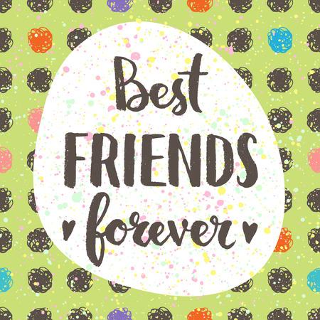 mejores amigas: Mejores amigos para siempre. Cita de las letras de la mano en un vector de fondo creativo