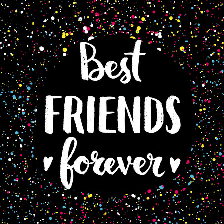 bff: Best friends forever. Hand lettering quote on a creative vector background Illustration