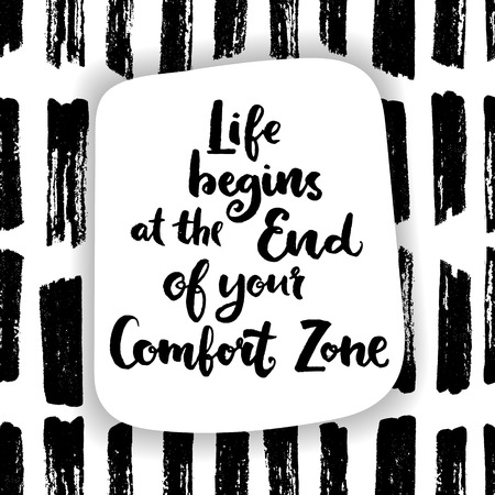 cotizacion: La vida comienza en el final de su zona de confort. Cita de las letras de la mano sobre un fondo transparente creativo. Vectores