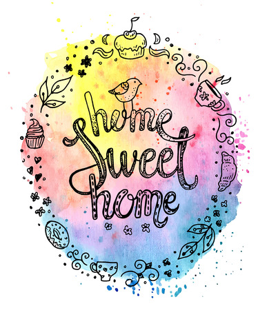 work home: Home sweet home, hand drawn inspiration lettering quote in a sweety frame on a colorfull watercolor background.