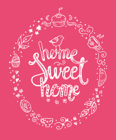 homely: Home sweet home, hand drawn inspiration lettering quote in a sweety frame