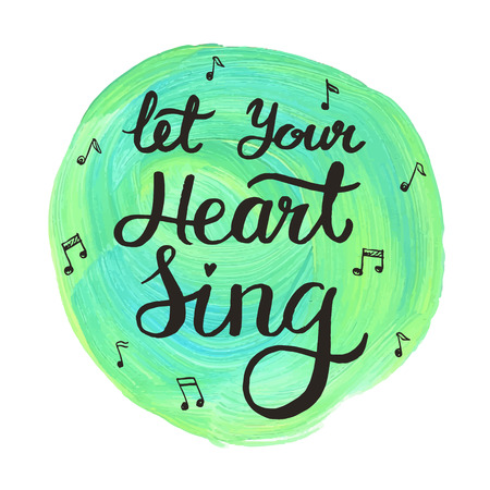 cotizacion: Deja que tu corazón canta, cita letras dibujado a mano inspiración