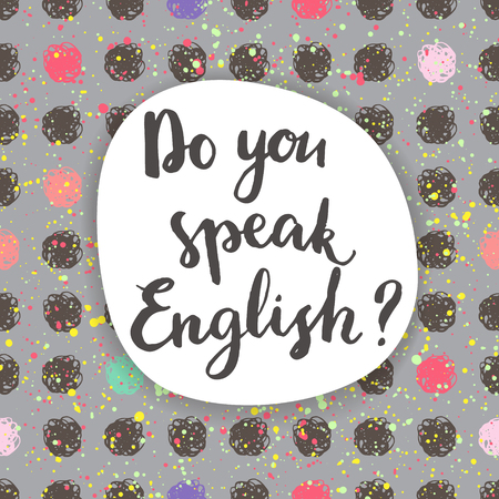 speak english: Do you speak English? Calligraphic card.