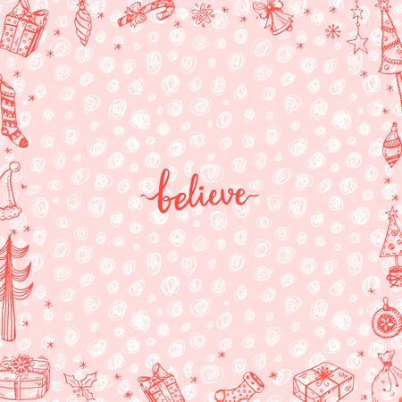believe: Believe! Hand drawn doodle Christmas card.