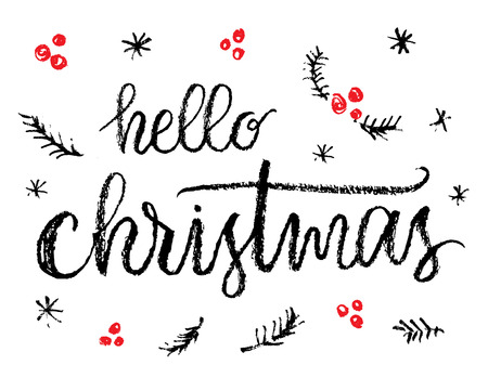 christmas poster: Hello Christmas, hand written calligraphic poster. Illustration