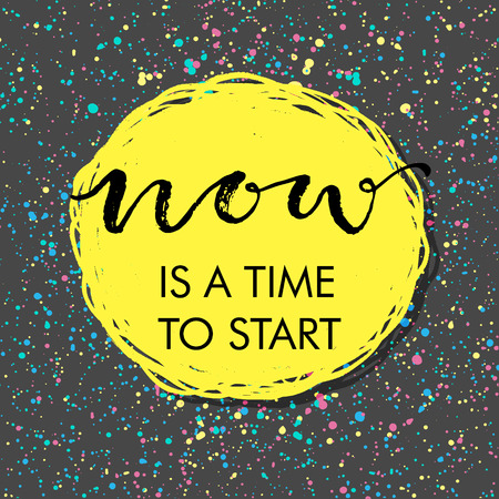 Just start! Hand drawn calligraphic inspiration quote.