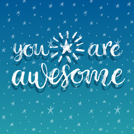 blue you: You are Awesome. Hand lettering calligrahpy quote
