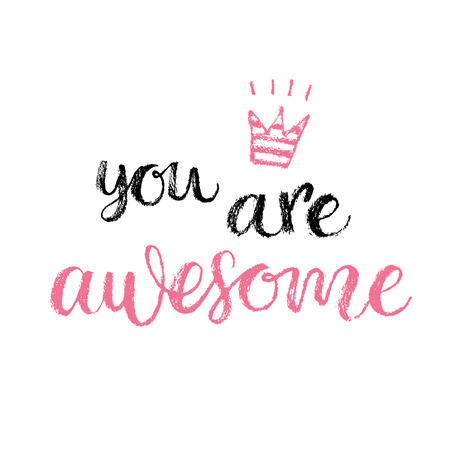 You are Awesome. Hand lettering calligrahpy quote, fashion print Imagens - 48844322