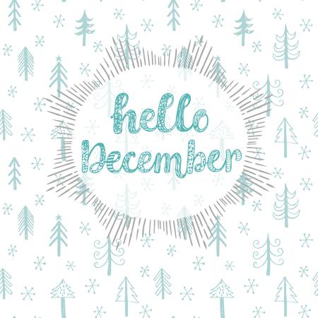 in december: Hello December.