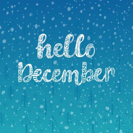 december: Hola diciembre. ilustraci�n vectorial