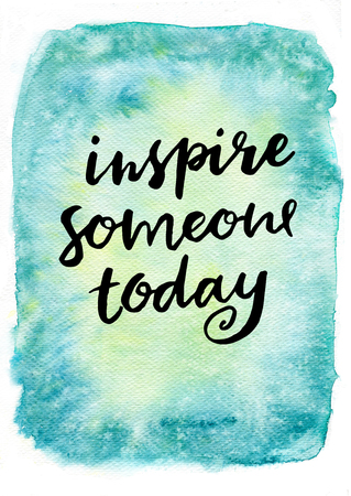 Hand lettering calligraphy inspirational quote on a watercolor background