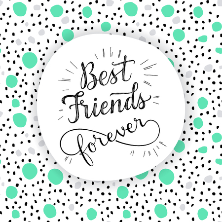 Best Friend Forever, hand lettering phrase. Vector illustration.  Retro greeting card for friendship day Çizim