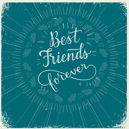 best friends forever: Best Friend Forever, hand lettering phrase. Vector illustration.  Retro greeting card for friendship day Illustration